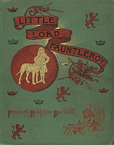 Little Lord Fauntleroy Kindle Edition By Frances Hodgson Burnett