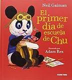 El primer día de escuela de Chu (Spanish Edition)