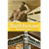Bathhouse (Bathhouse Stories Book 1)