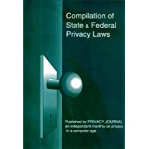 Compilation of State and Federal Privacy Laws 2016: Consolidate Electronic Edition