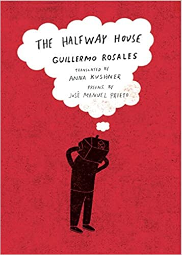 The Halfway House (New Directions Paperbook): Guillermo Rosales ...