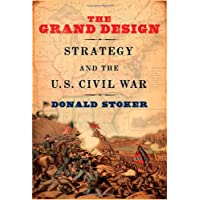 Image for The Grand Design: Strategy and the U.S. Civil War