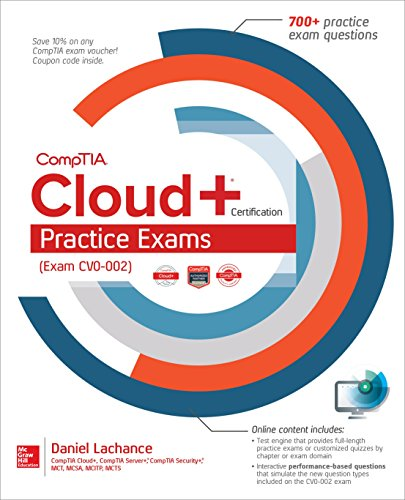 CompTIA Cloud+ Certification Practice Exams (Exam CV0-002)