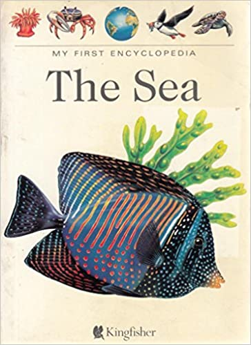 The Sea, The (My First Encyclopaedia)