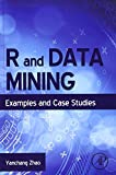 R and Data Mining: Examples and Case Studies