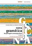 Nova Gramatica do Portugues Contemporaneo - 2013 Edition - (Em Portugues do Brasil)