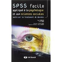 SPSS facile appliqué à la psychologie et aux sciences sociales