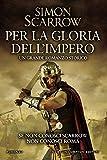 Image de Per la gloria dell'impero (Macrone e Catone Vol. 14) (Italian Edition)
