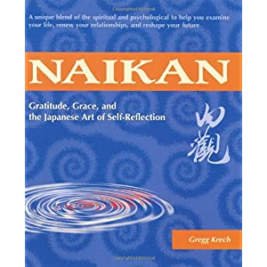 Learn more about the book, Japanese Self-Reflection: Naikan