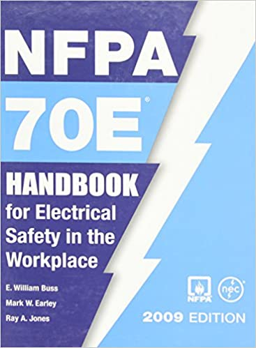 Nfpa 70e: Handbook for Electrical Safety in the Workplace, 2009: Not