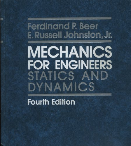 Mechanics for Engineers: Statics and Dynamics