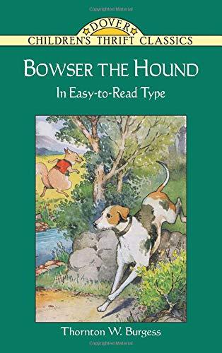 Bowser the Hound (Dover Children's Thrift Classics)]()