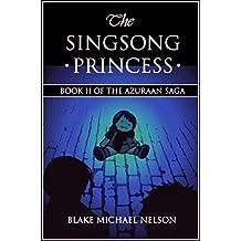 The Singsong Princess (The Azuraan Series Book 2)