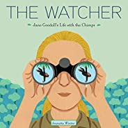 The Watcher: Jane Goodall's Life with the Ch