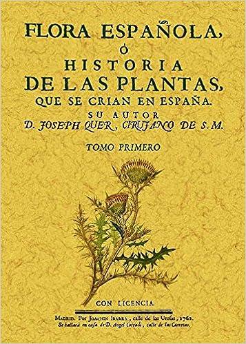 Flora española o historia de las plantas que se crian en España 6 Tomos: Amazon.es: Qher, Joseph: Libros