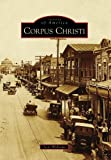 img - for Corpus Christi (Images of America) book / textbook / text book