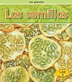 img - for Las semillas (Las plantas) (Spanish Edition) book / textbook / text book