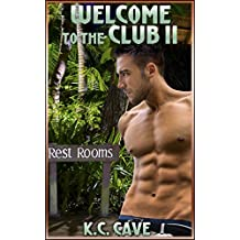 Welcome to the Club II (The Exclusive Men's Club Book 2)