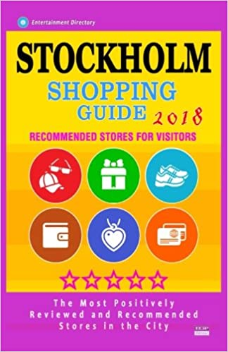Free Epub Book Stockholm Shopping Guide 2018: Best Rated Stores in Stockholm, Sweden - Stores Recommended for Visitors,