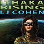 Ithaka Rising: Halcyone Space, Book 2 | LJ Cohen