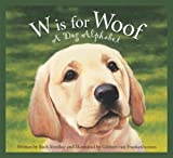 W Is for Woof, Ruth Strother, 158536343X
