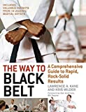 img - for The Way to Black Belt: A Comprehensive Guide to Rapid, Rock-Solid Results book / textbook / text book