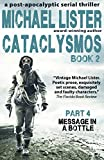 img - for Cataclysmos Book 2 Part 4: Message in a Bottle: a post-apocalyptic serial thriller book / textbook / text book