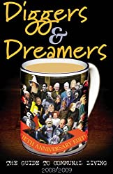 Diggers and Dreamers 2008/09: The Guide to Communal Living