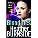Blood Ties: The dark and gripping crime read of 2018 you won't want to put down (Manchester Trilogy)