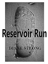 Reservoir Run (Short Story Suspense and Running) (The Running Suspense Collection Book 5)