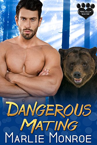 Dangerous Mating (Haven Hollow Book 1) by [Monroe, Marlie]