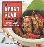 The Adobo Road Cookbook, Marvin Gapultos, 0804842574