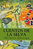 img - for Cuentos de la selva (Spanish Edition) book / textbook / text book