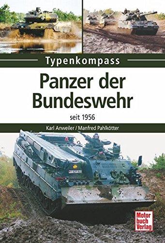 Panzer der Bundeswehr: seit 1956 (Typenkompass)