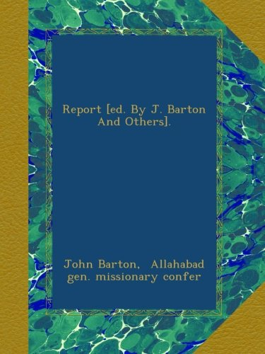 Download Report [ed. By J. Barton And Others]. ebook