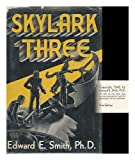 Skylark Three / by Edward E. Smith ; Illustated by A. J. Donnell.