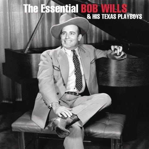 The Essential Bob Wills And Hi...
