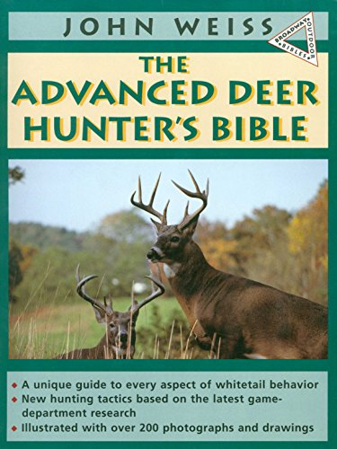 Advanced Deerhunter's Bible -  Weiss, John, Paperback
