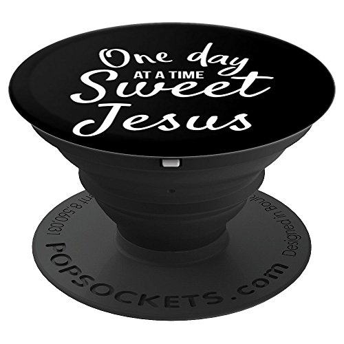 Galleon One Day At A Time Sweet Jesus Funny Christian Mom Design