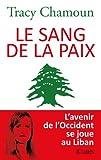 img - for Le sang de la paix book / textbook / text book