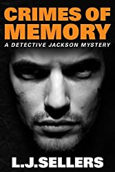 Crimes of Memory (A Detective Jackson Mystery Book 8)