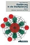 Einführung in Die Stadtplanung 3, Klaus Müller-Ibold, 3834816302