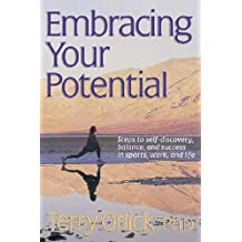 Embracing Your Potential by Terry Orlick (1998-03-20)