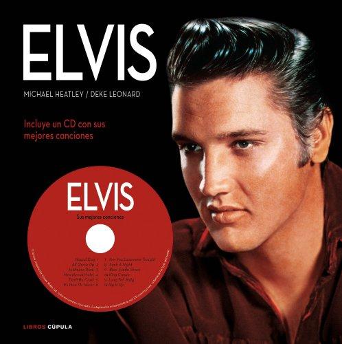 Descargar Libro Elvis: Incluye Cd Con Sus Mejores Canciones Michael Heatley