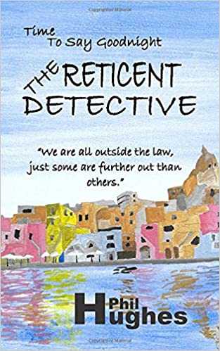 The Reticent Detective (Time to Say Goodnight): Amazon.es: Hughes ...