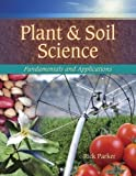 Plant and Soil Science 1st Edition
