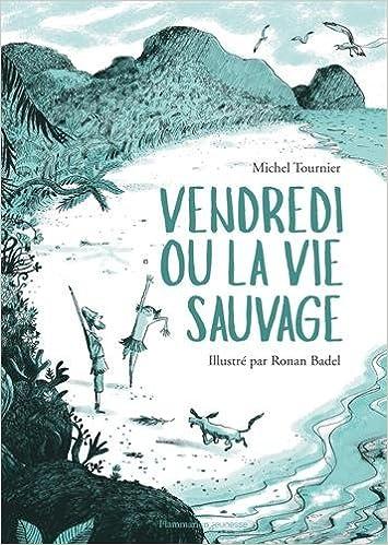 Vendredi Ou La Vie Sauvage 9782081394438 Amazon Com Books