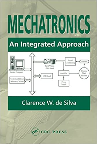 Mechatronics an integrated approach clarence w de silva ebook mechatronics an integrated approach 1st edition kindle edition fandeluxe Gallery