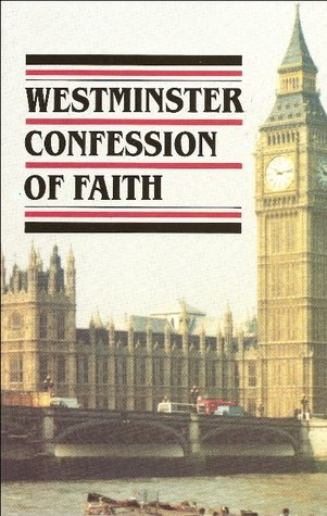 (Westminster Confession of Faith, Larger & Shorter Catechisms, Sum of Saving Knowledge, Etc, Etc)