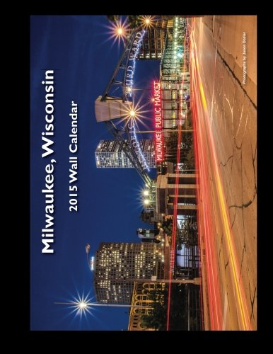 Download 2015 Milwaukee, Wisconsin Wall Calendar pdf epub